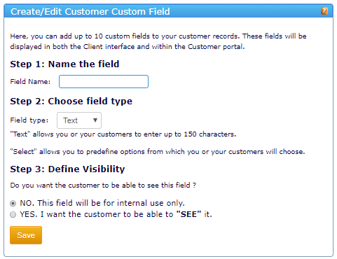 Create custom fields to store the information you want about your customers