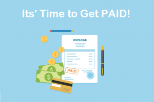 A presentation of getting paid with invoice, coins, dollar bills, cards as the concept
