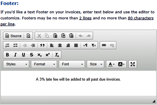 If you would like to edit your footer on your invoices, you can do it in this section