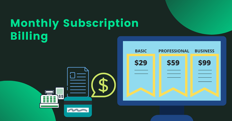Monthly Subscription Billing