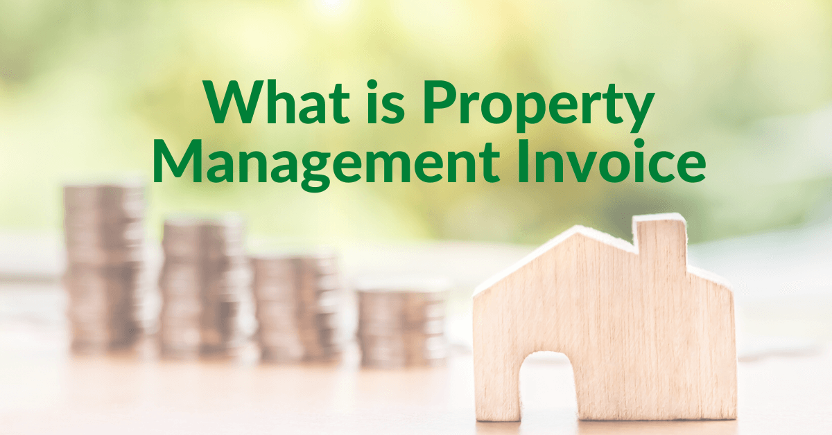 What is Property Management Invoice and How ReliaBills Can Help
