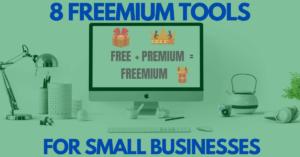8 Freemium Tools for Small Businesses