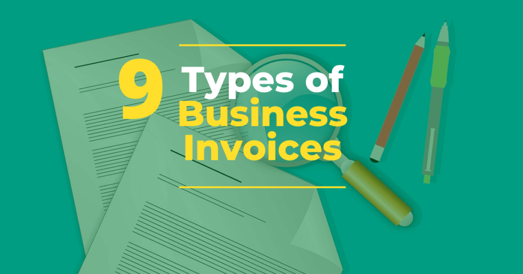 9 Types of Business Invoices