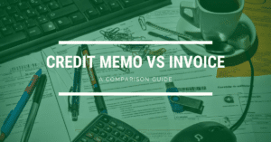 Credit Memo vs Invoice Comparison Guide