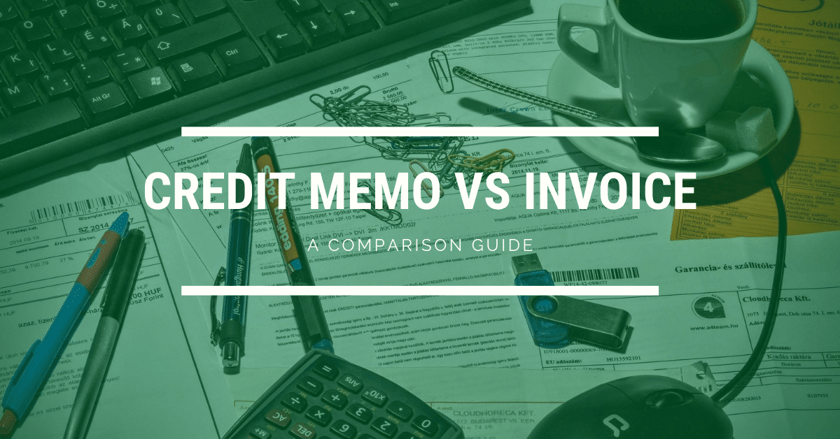 Credit Memo vs Invoice Comparison Guide