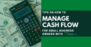 Tips on How To Manage Cash Flow for Small Business Owners with ReliaBills