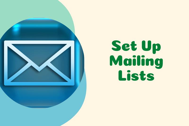 Set up Mailing Lists
