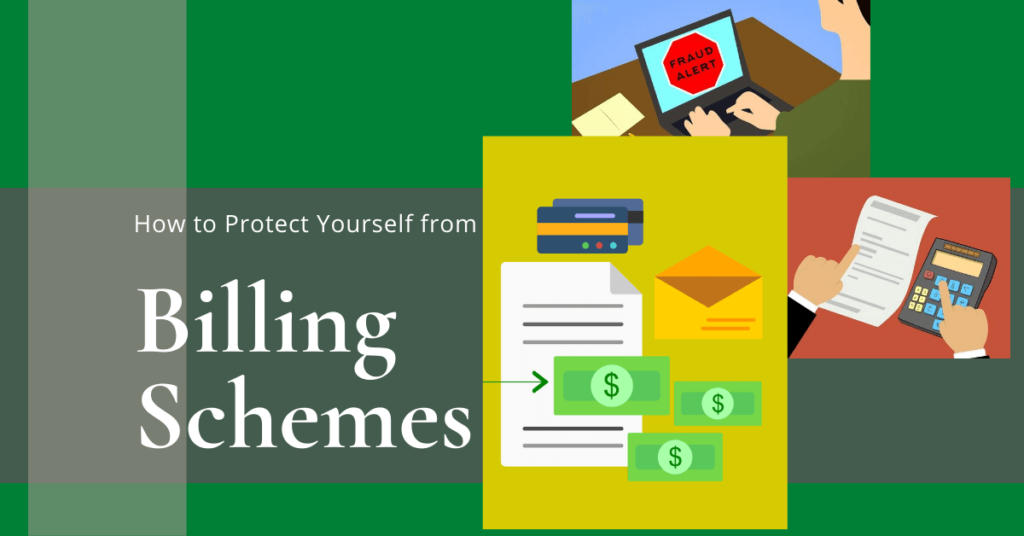 How To Protect Yourself from Billing Schemes