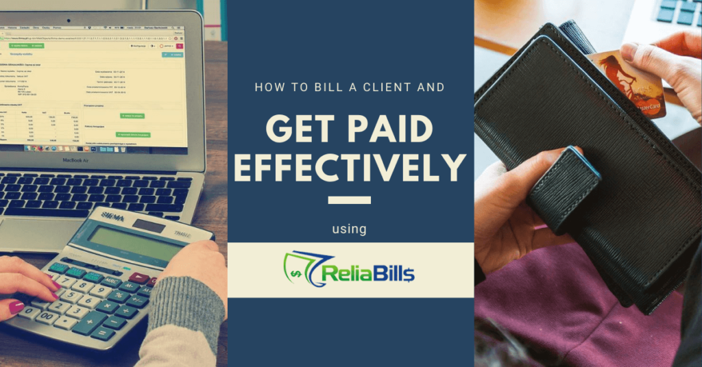 How To Bill a Client and Get Paid Effectively