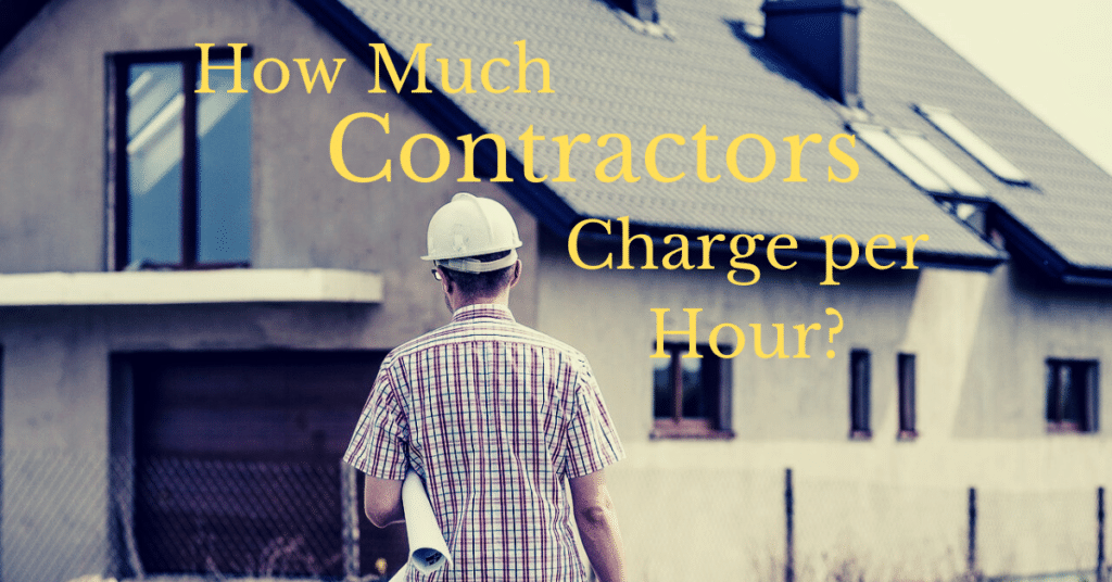 How Much General Contractors Charge per Hour