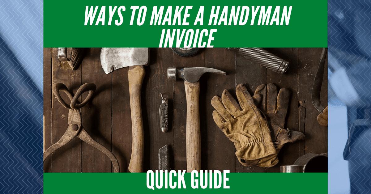 Ways to Make a Handyman Invoice