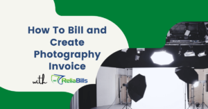 How To Bill and Create Photography Invoice with ReliaBills