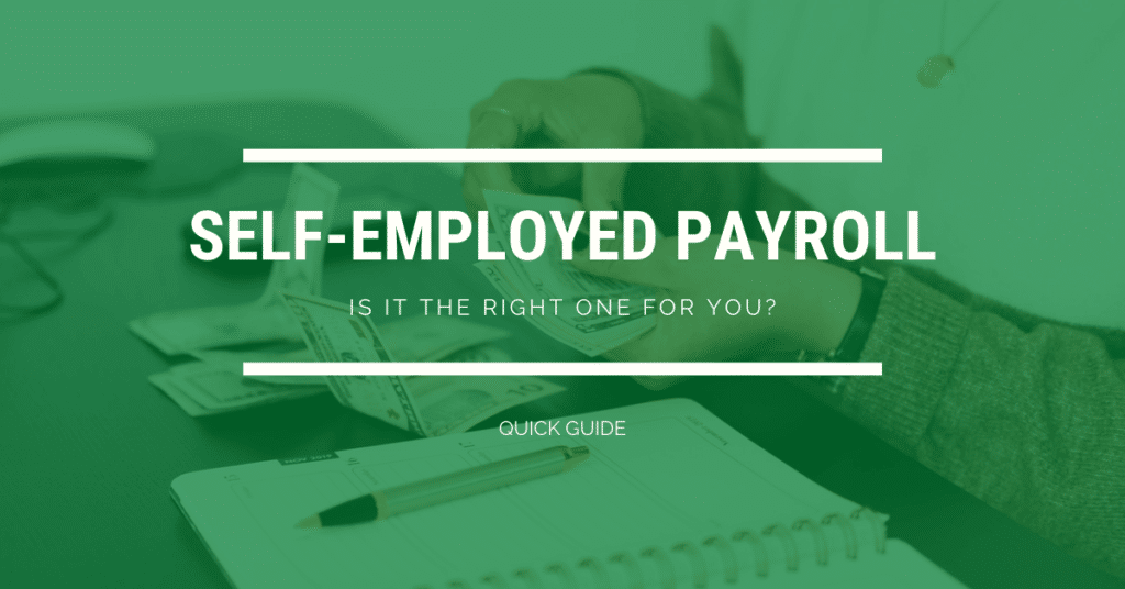 Self-Employed Payroll - Is it the right one for you