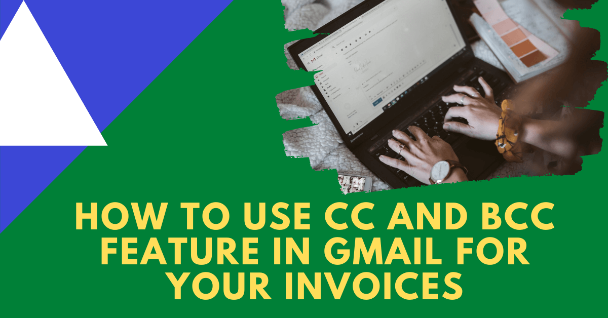 Using CC and BCC Feature in Gmail
