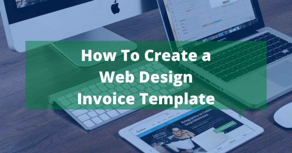 Tips on How to Create a Web Design Invoice Template