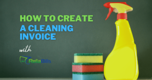 How To Create a Cleaning Invoice