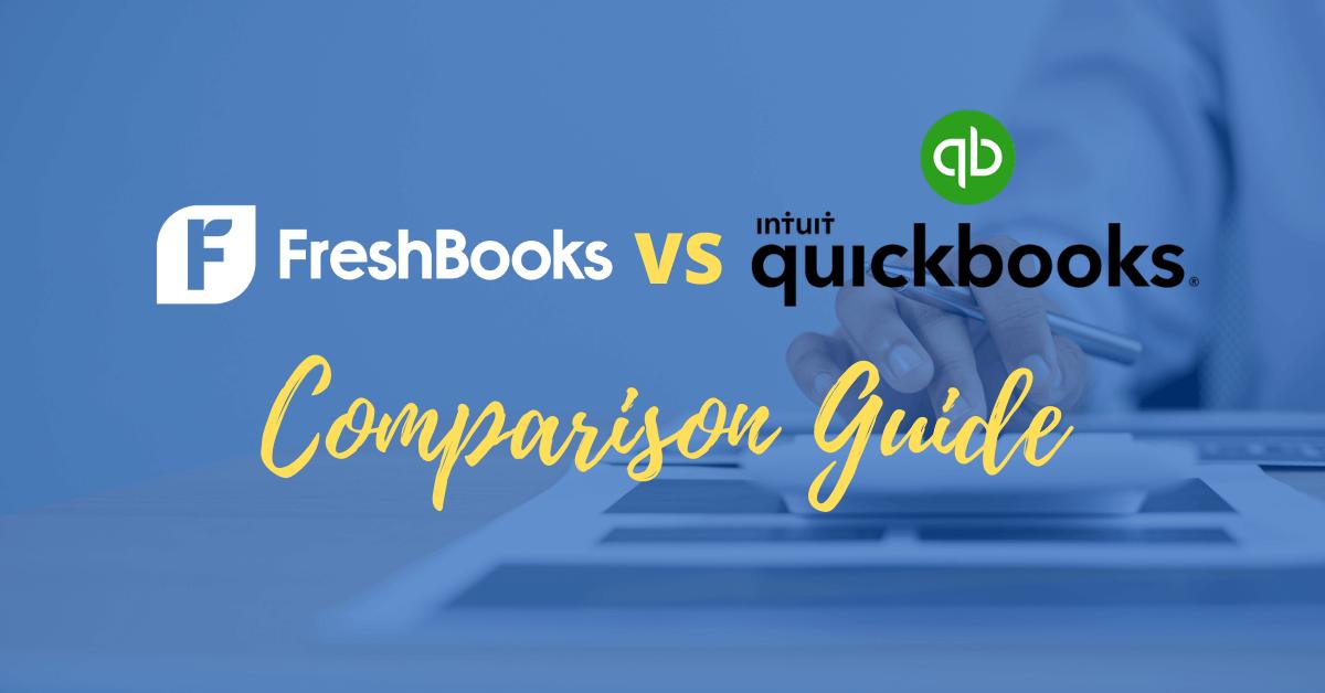 FreshBooks vs QuickBooks Comparison Guide
