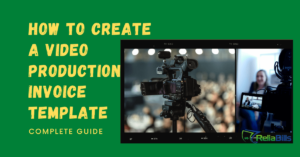 How To Create a Video Production Invoice Template