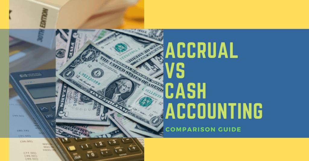 Accrual Basis vs Cash Basis Accounting