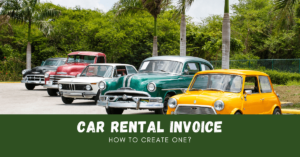 How To Create a Car Rental Invoice