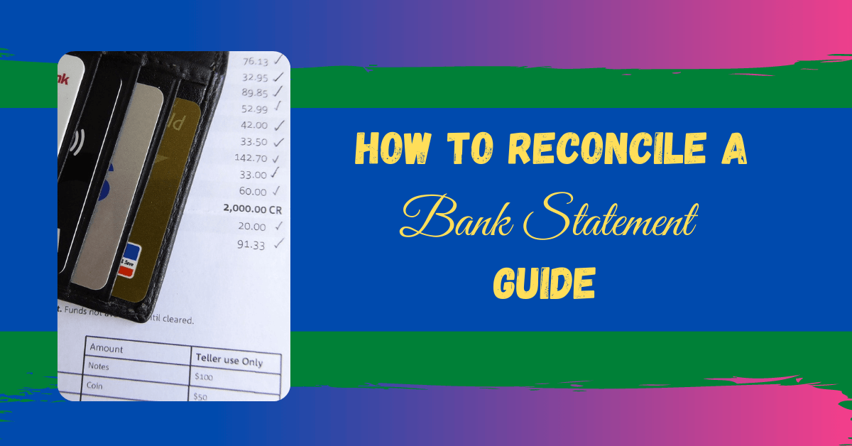 How To Reconcile a Bank Statement Guide