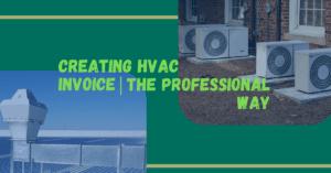 Creating HVAC Invoice the Professional Way