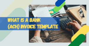 What is a Bank Invoice Template