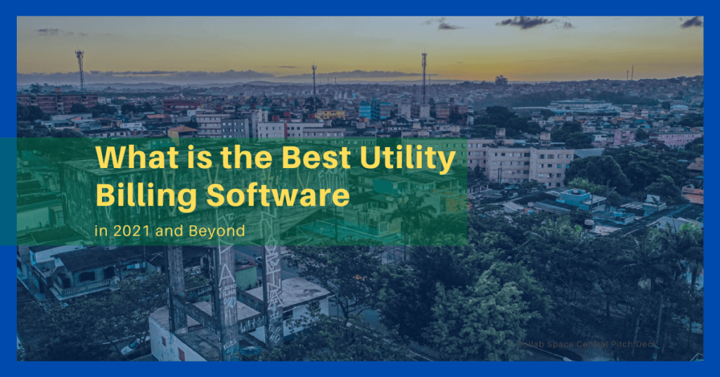 What is the Best Utility Billing Software