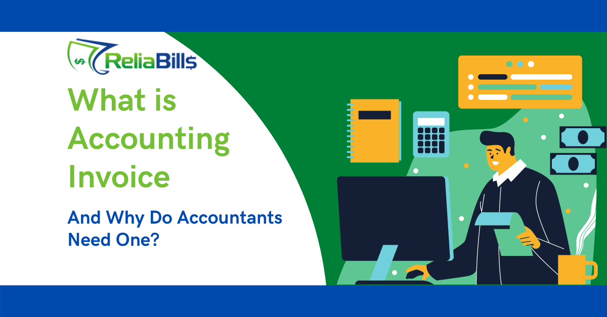 What is Accounting Invoice and Why Do Accountants Need One