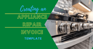 Creating an Appliance Repair Invoice Template