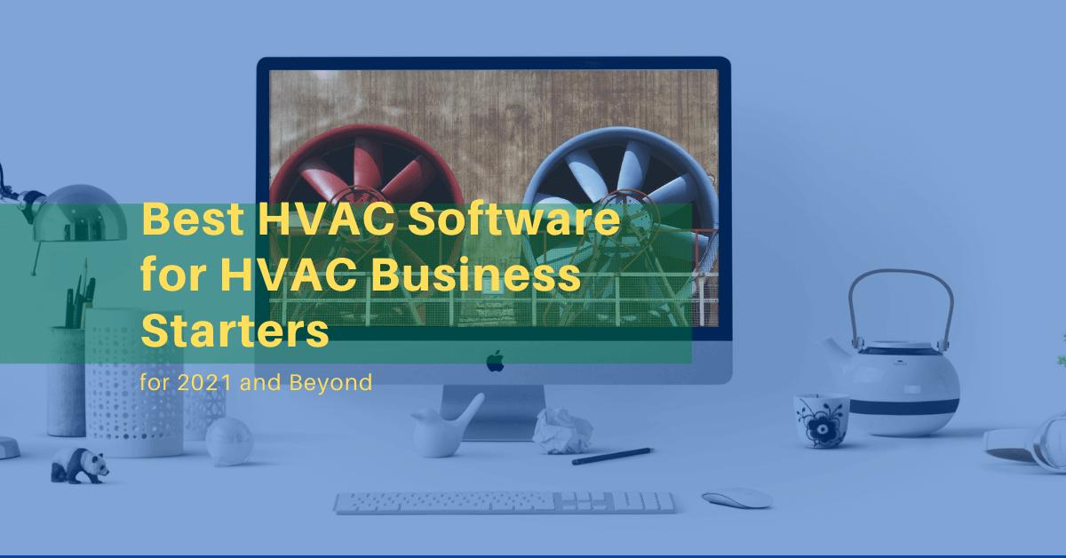 Best HVAC Software for HVAC Business Starters