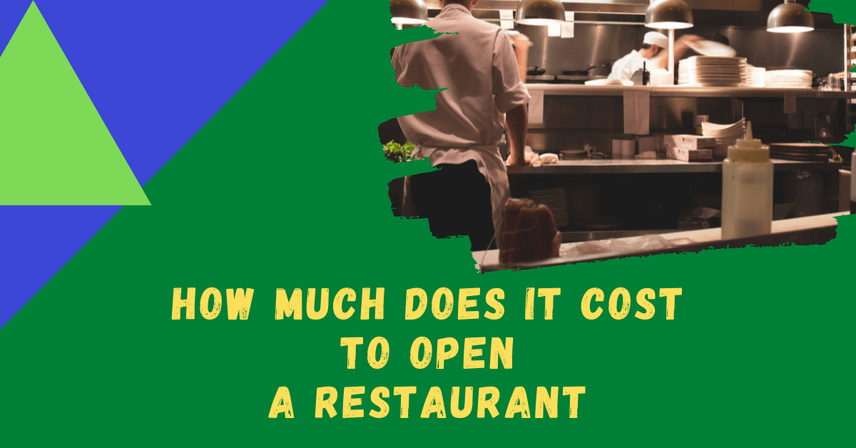 How Much Does it Cost to Open a Restaurant