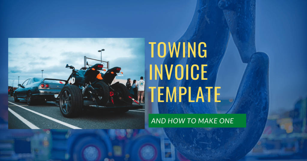 Towing Invoice Template and How To Make One